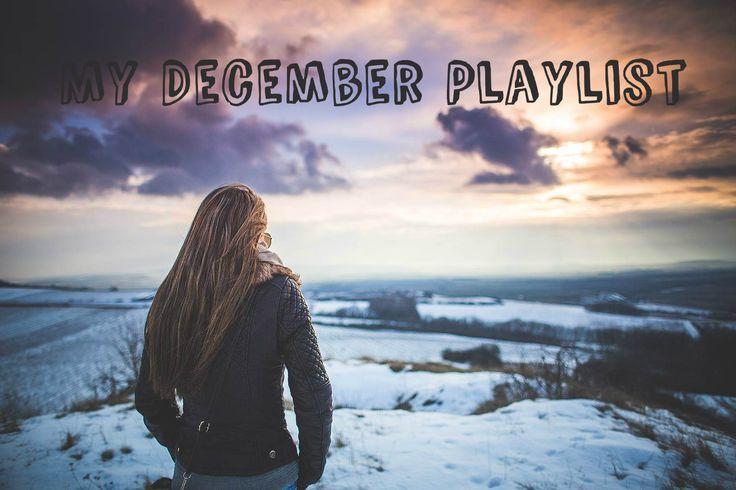 My December Playlist: Soundtracks To My Childhood Memories