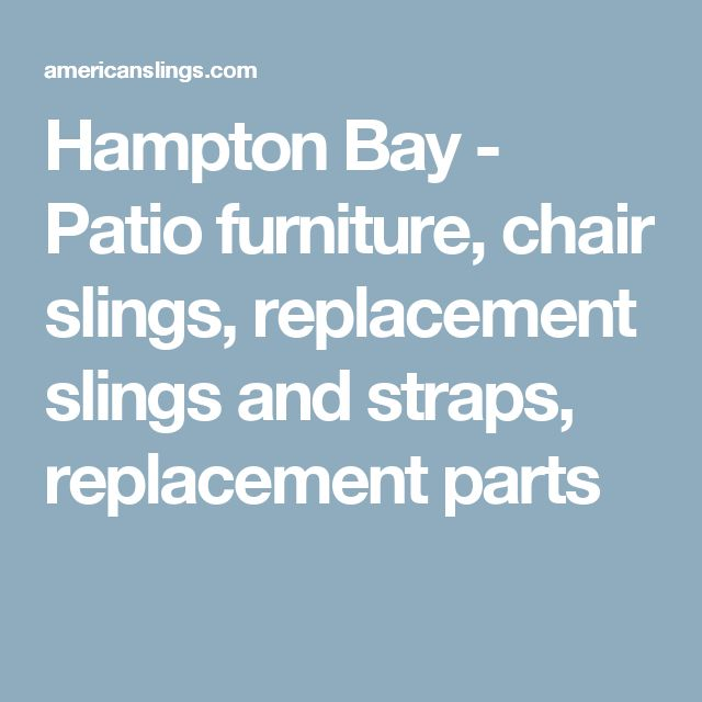 Slings For Hampton Bay American Slings The Hamptons