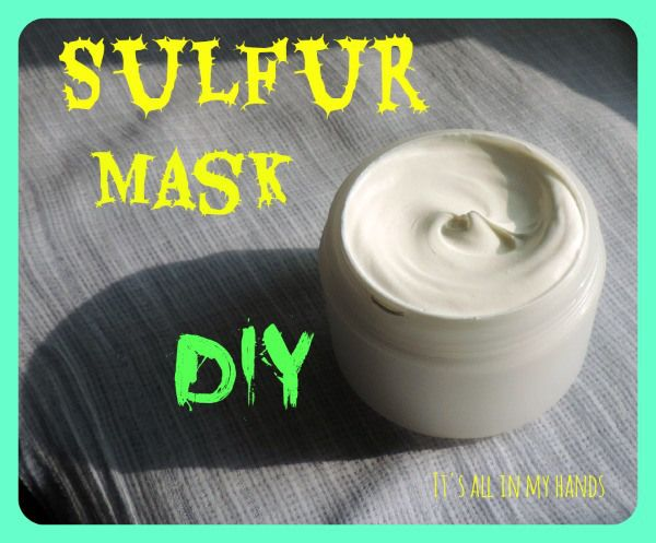 Sulfur Mask DIY - for acne and oily skin