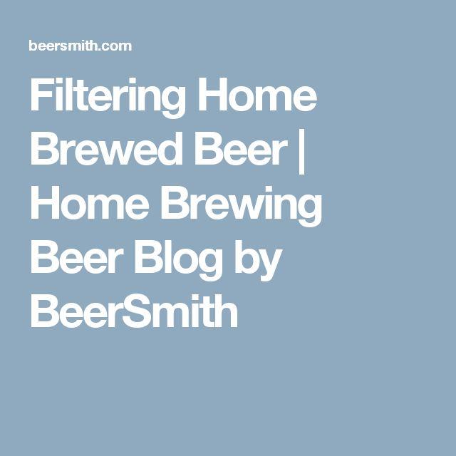 Filtering Home Brewed Beer | Home Brewing Beer Blog by BeerSmith