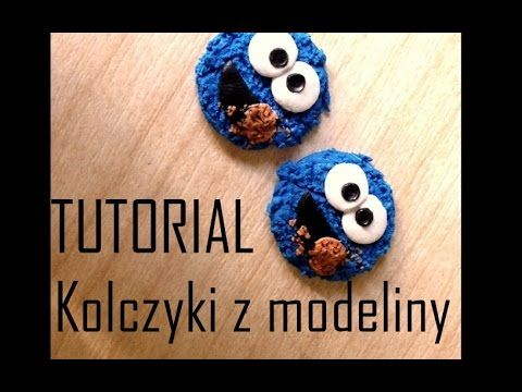 Kolczyki Z Modeliny ♡TUTORIAL♡ Cookie Monster