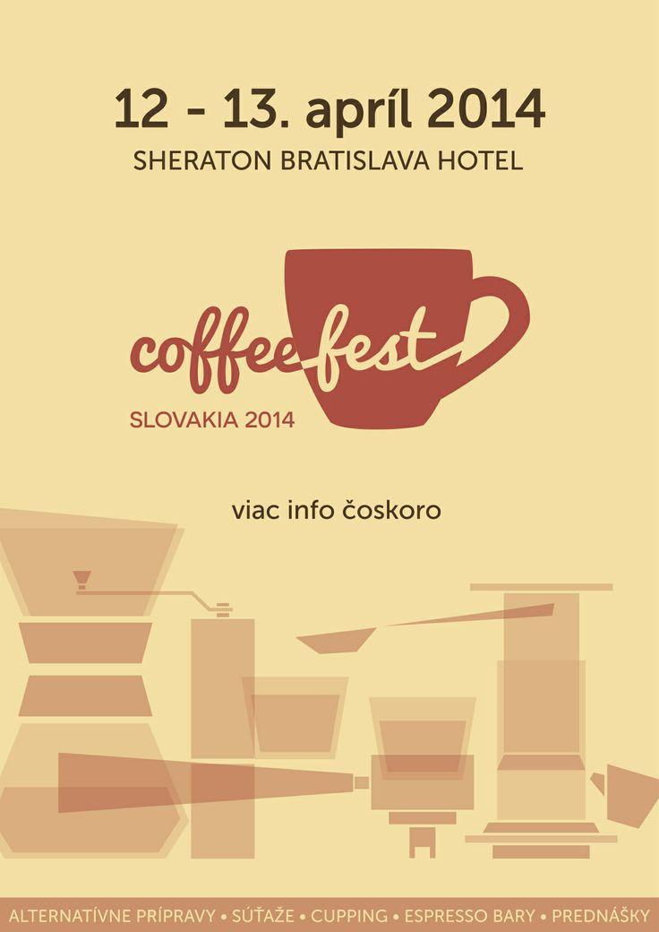 Coffeefest Slovakia 2014 @ Sheraton Bratislava, 12. - 13. apríl 2014!  coffeefest.sk #CFSK14 #kavomilci