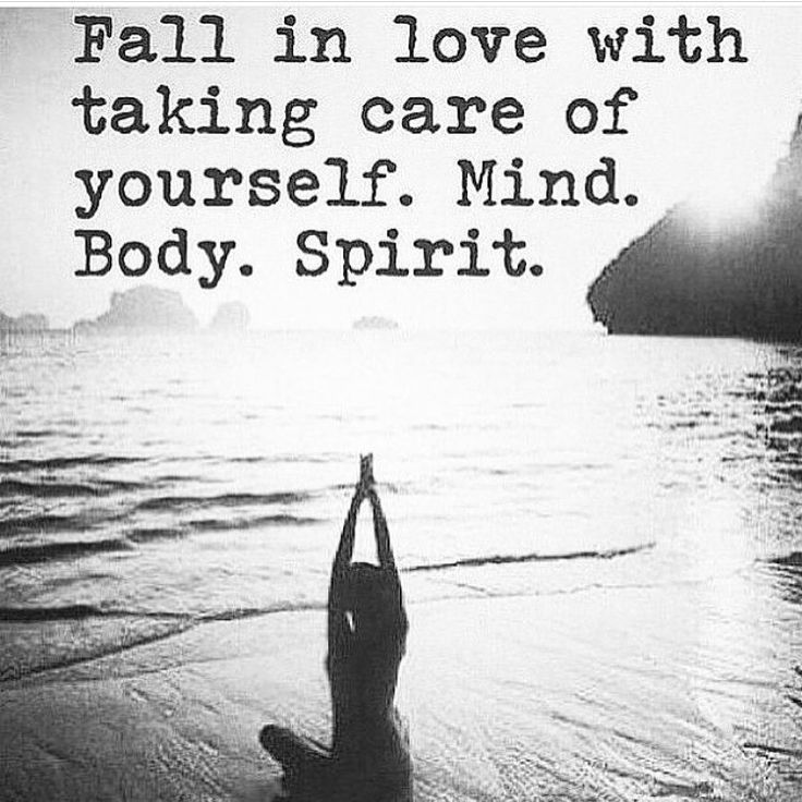 yoga motivation. Take care of your Mind, Body and Spirit.