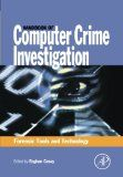 Handbook of Computer Crime Investigation: Forensic Tools and Technology by Eoghan Casey
