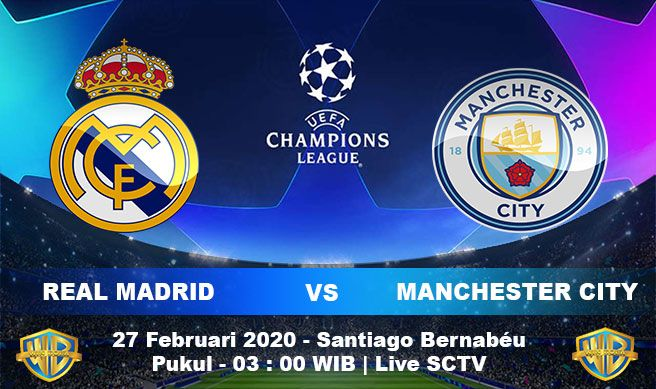 Prediksi Real Madrid Vs Manchester City 27 Februari 2020 Real Madrid Akan Menjamu Manchester City Di Leg Pertama Liga Di 2020 Manchester City Real Madrid Manchester