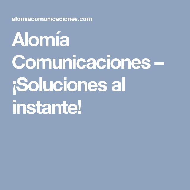 Alomía Comunicaciones – ¡Soluciones al instante!