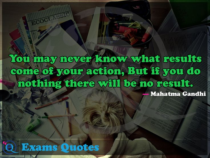 25+ Best Exam Quotes On Pinterest