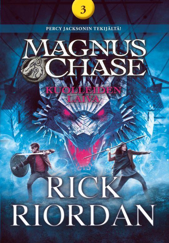 Kuolleiden laiva (Magnus Chase, #3) - Rick Riordan :: Julkaistu 27.3.2018 #fantasia #nuoret #seikkailu