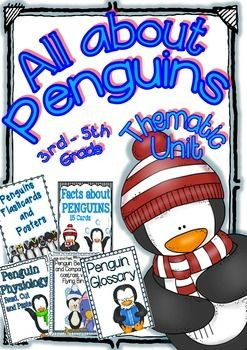 All about Penguins Thematic Unit for 3rd/5th Graders (ELA and Science centers)