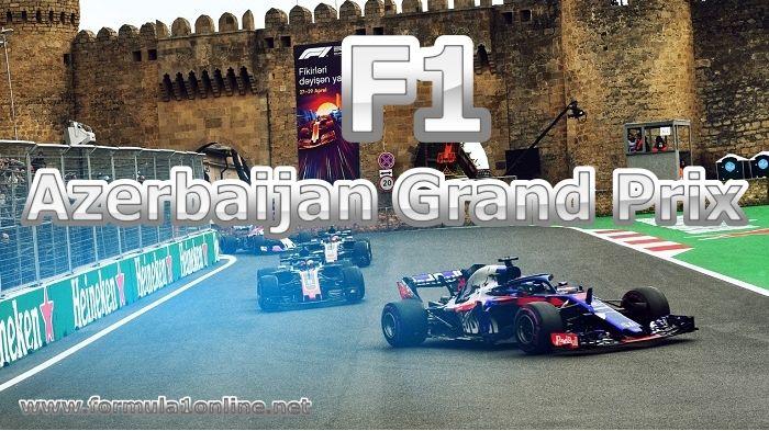 F1 Azerbaijan Grand Prix Live Stream 2019 Race Schedule Tv Channel Azerbaijan Grand Prix Grand Prix Grands