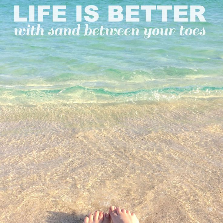 Life is better with sand between your toes. #beach #life #quotes