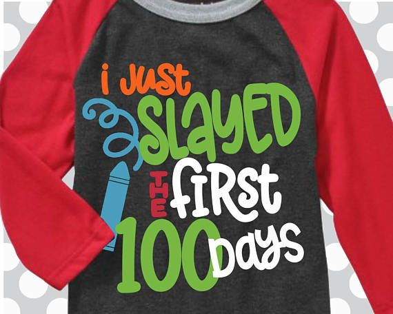 7858b309a20d1 100th day of school svg, 100 days svg, Slayed the first 100 days svg ...