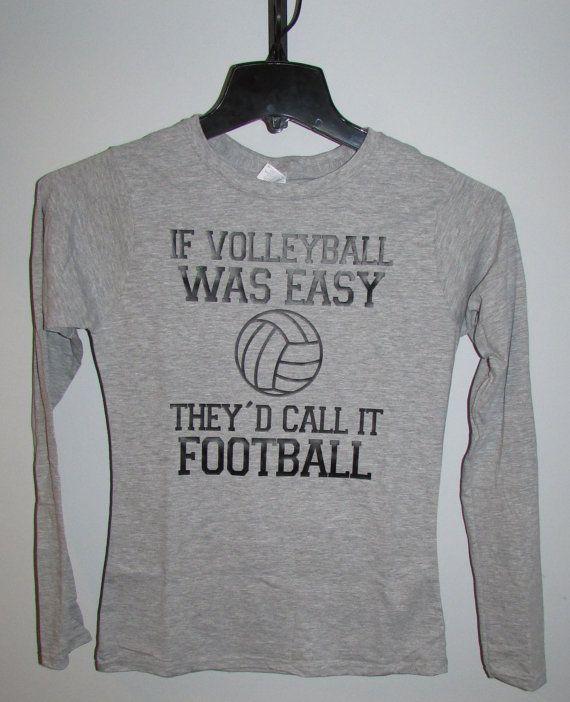 If Volleyball was Easy  Custom Designed by PureImaginationVinyl, $25.00