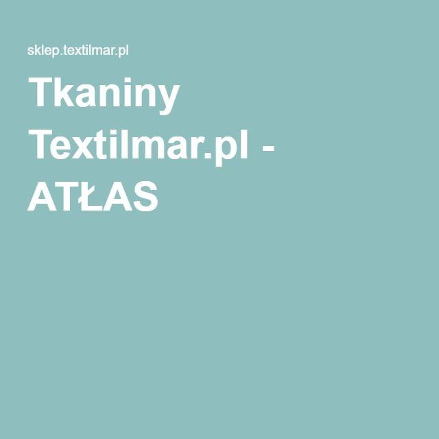 Tkaniny Textilmar.pl - ATŁAS