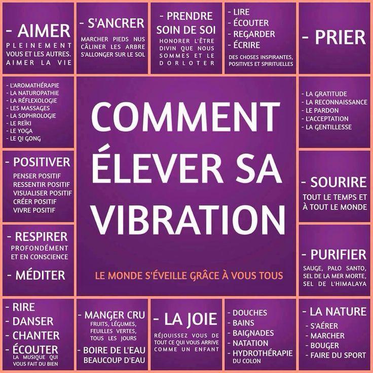 Comment elever sa vibration