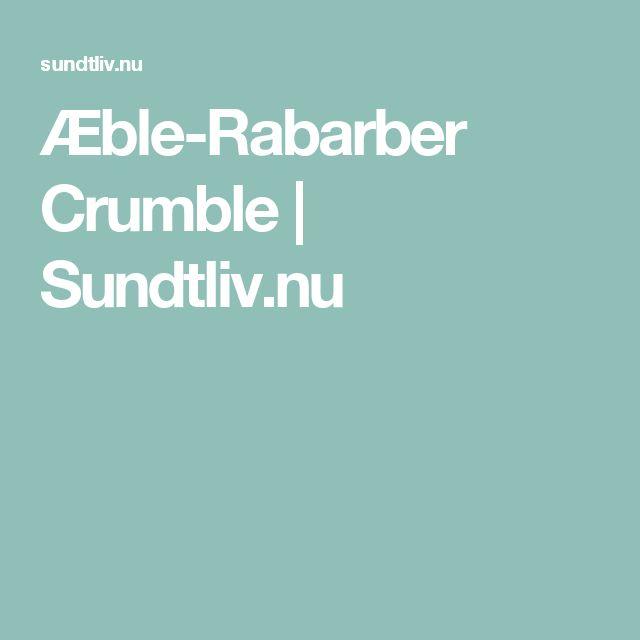 Æble-Rabarber Crumble | Sundtliv.nu