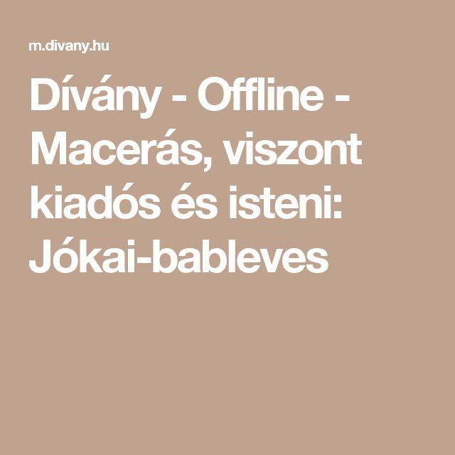 Dívány - Offline - Macerás, viszont kiadós és isteni: Jókai-bableves