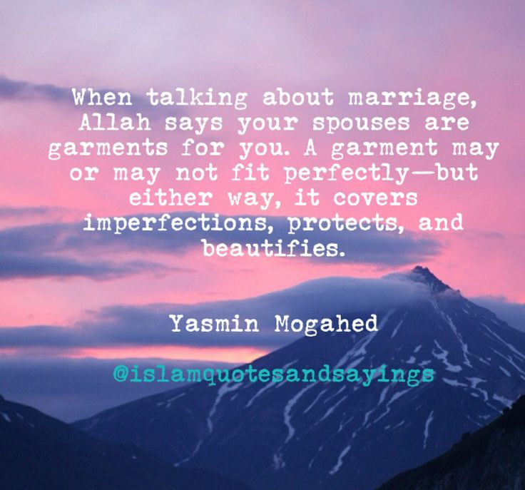 Islam And Marriage. Your Spouses Are Garments For You