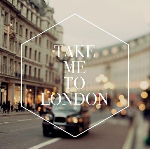 Take Me To London