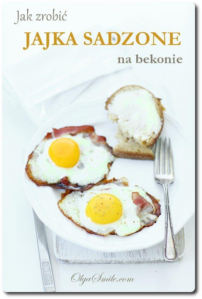 Jak zrobić jajka sadzone na bekonie