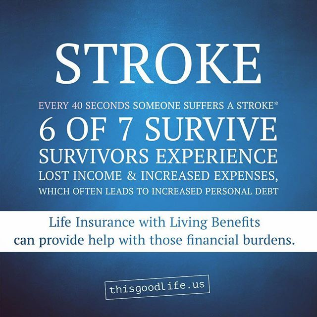 Stroke The New Life Insurance You Dont Have To Die To Use It See Living Benefits Testimonials At Tfin Us Abr18 Www T Insurance Life Insurance Insurance Quotes