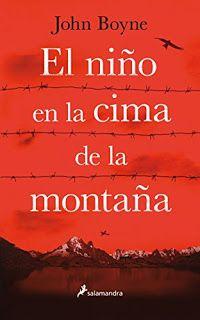 Libros en mi biblioteca: El niño en la cima de la montaña, de John Boyne