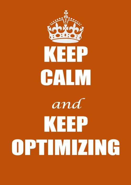 keep optimizing