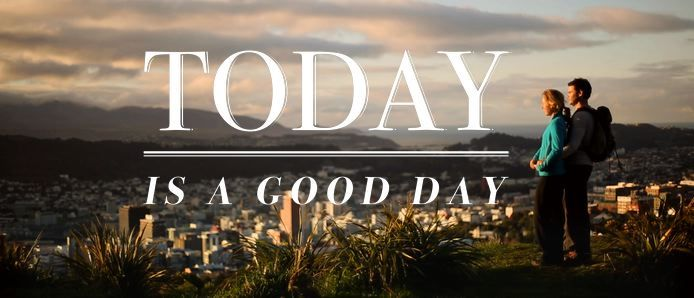 Today is a good day | WellingtonNZ.com