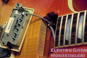 Elektro Gitar Manyetikleri