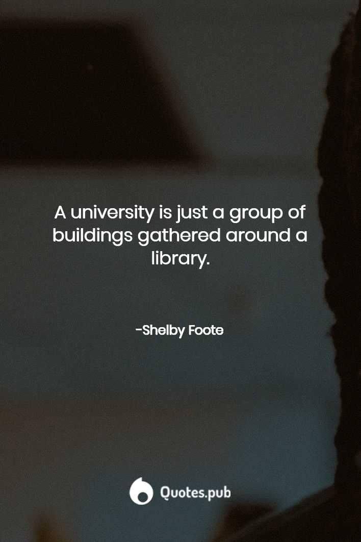 Shelby Foote Quotes Shelby Foote Generations Quotes Quotes