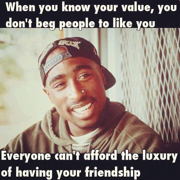 Even though i never did listen to 2-pac rap. I gotta say i do like this quote.