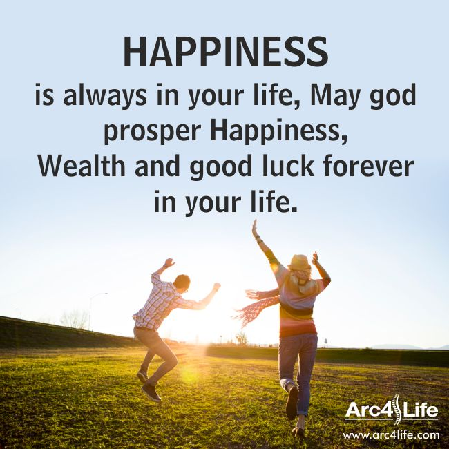 Happiness Is Always In Your Life, May God Prosper Happiness, Wealth And Good  Luck  Best Wishes In Life