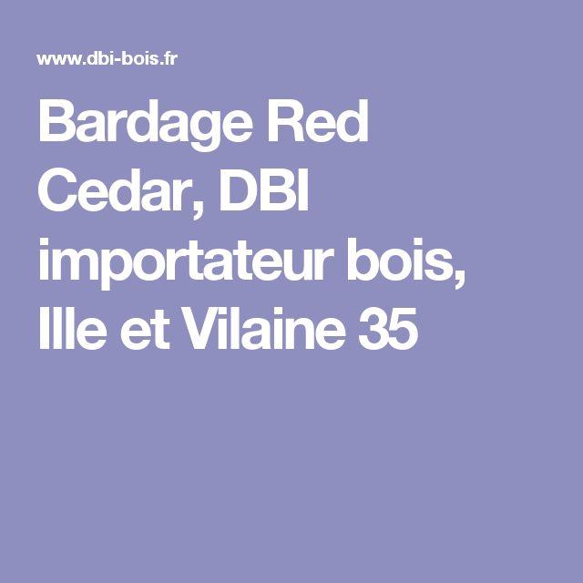 Bardage Red Cedar, DBI importateur bois, Ille et Vilaine 35