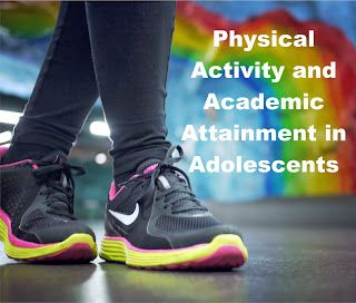 Your Therapy Source - www.YourTherapySource.com: Physical Activity and Academic Attainment in Adolescents