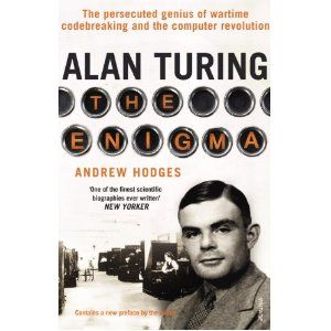 Alan Turing: the Enigma (Andrew Hodges) It is only a slight exaggeration to say that the British mathematician Alan Turing (1912-1954) saved the Allies from the Nazis, invented the computer and artificial intelligence, and anticipated gay liberation by decades--all before his suicide at age forty-one. This classic biography of the founder of computer science  is the definitive account of an extraordinary mind and life.