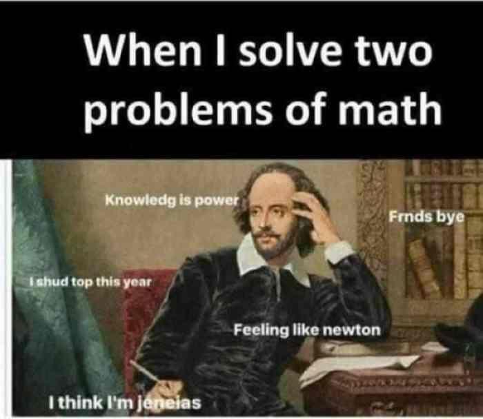 21 Funny Math Memes For Everyone Math Memes Funny Math Memes Really Funny Memes