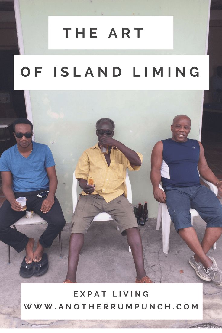 The art of island liming. Living abroad and expat life.