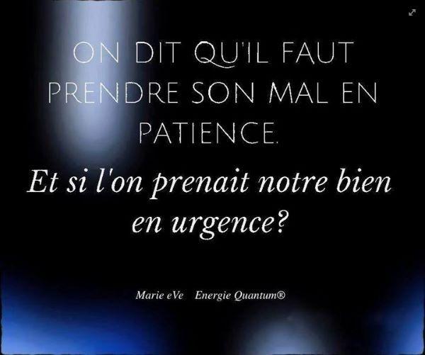 On dit qu'il faut prendre son mal en patience. Et si on prenait notre bien en urgence ? - #quotes, #citations, #pixword