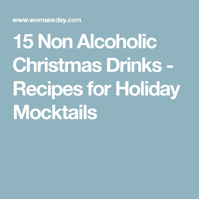 15 Non Alcoholic Christmas Drinks - Recipes for Holiday Mocktails