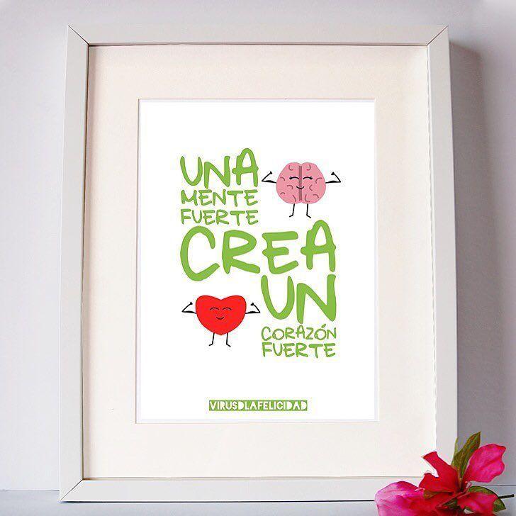 Una mente fuerte crea un corazón fuerte.  Lámina disponible en http://ift.tt/1n71PmC  #virusdlafelicidad #lamina #mente #corazon #pensamiento #deco #hogar #casa #positivo