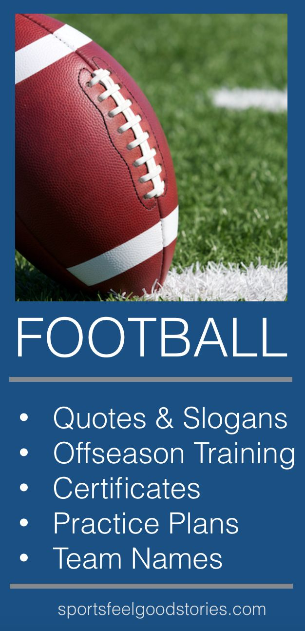 Football Coach and Parent Resources including:  - Football quotes - Football slogans - Football team names - Football practice plans - Football certificates (award templates(  Great for team parents, football mom, football wife and youth football coaches. Football drills and printables. Pictures and tips included in football guide. A football survival kit for a parent. Lots of ideas for your team.