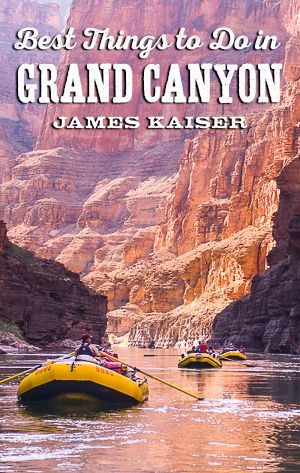 Discover the best things to do in Grand Canyon National Park! River rafting, hiking, mule rides. Don't miss out on Grand Canyon's most amazing outdoor adventures!