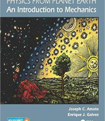 Physics From Planet Earth - An Introduction To Mechanics PDF