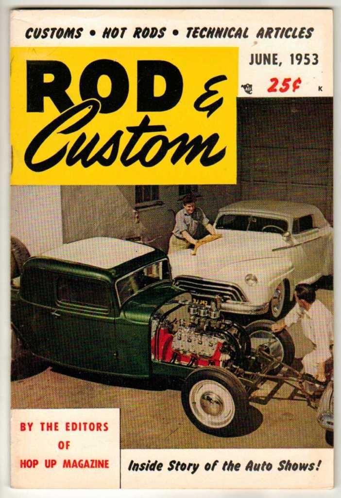 rod custom car magazine june 1953 2 hot old vintage classic 1932 ford coupe vintage car. Black Bedroom Furniture Sets. Home Design Ideas