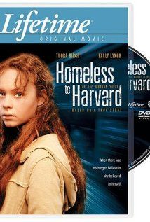 Homeless to Harvard: The Liz Murray Story (2003). Exceptionally interesting movie based on a true story. Wow, makes my life look really fabulous. A good movie to watch if you are feeling sorry for yourself.