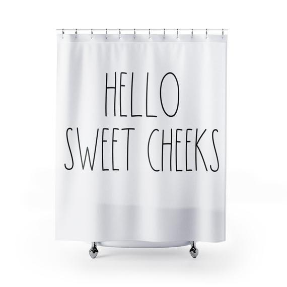 Hello Sweet Cheeks Shower Curtain Rae