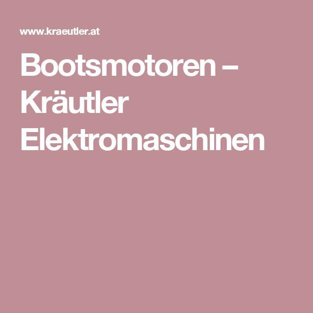 Bootsmotoren – Kräutler Elektromaschinen