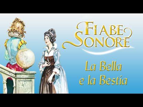 La bella e la bestia - Fiabe Sonore - YouTube