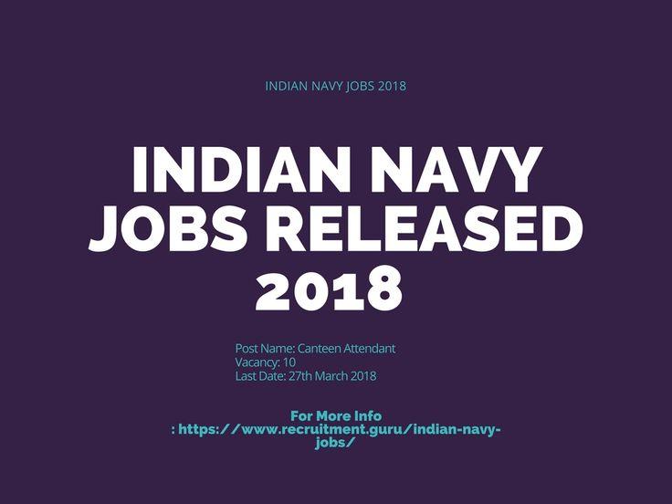 Indian Navy Jobs 2018. Get Latest Released Indian Navy Recruitment 2018 Jobs