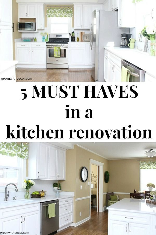 5 must haves in a kitchen renovation pinterest